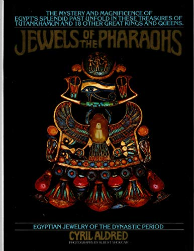 9780345278197: Jewels of the Pharaohs : Egyptian Jewelry of the Dynastic Period / Cyril Aldred ; Special Photography in Cairo by Albert Shoucair