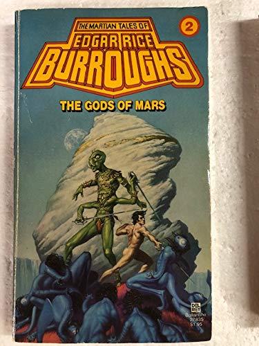 9780345278357: The Gods of Mars (Martian Tales, No. 2)