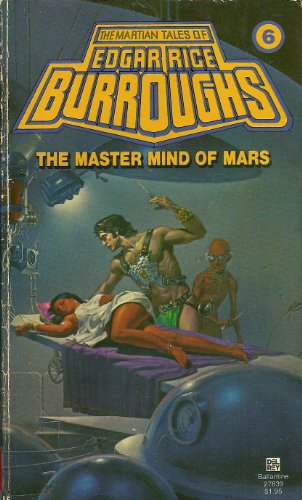 The Master Mind of Mars: Edgar Rice Burroughs