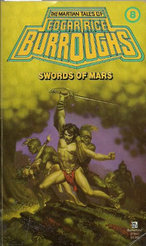 Swords of Mars: Burroughs, Edgar Rice