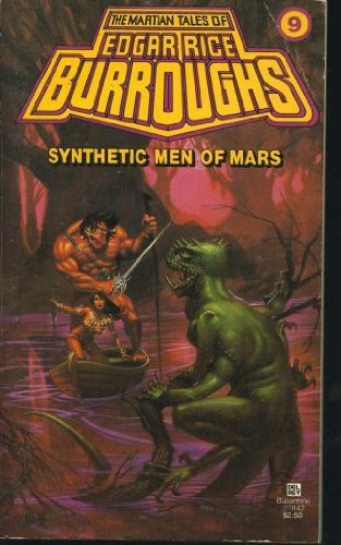 9780345278425: Synthetic Men of Mars (Martian Tales, No. 9)