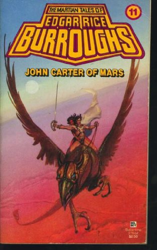 9780345278449: John Carter of Mars (The Martian Tales No. 11)