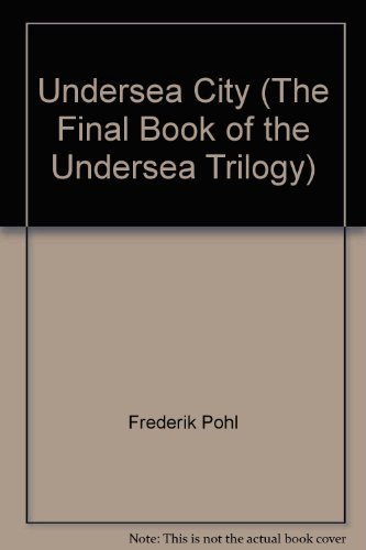 9780345278524: Undersea City (The Final Book of the Undersea Trilogy)