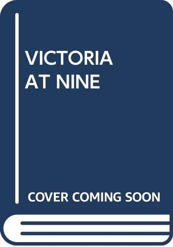 Victoria at Nine (0345278593) by Don Robertson