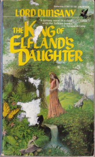 9780345278678: King of Elfland's Daughter