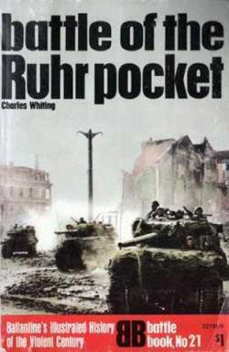 Battle of the Ruhr Pocket: Whiting, Charles