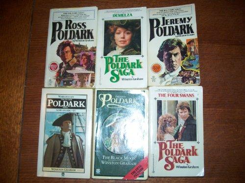 9780345279163: The Poldark Saga: Ross Poldark; Demelza; Jeremy Poldark; Warleggan; The Black Moon; The Four Swans (PBS TV Series 6 Volume Boxed Set, Volumes 1-6)