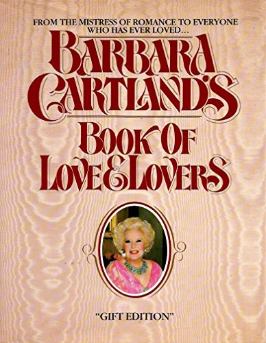 9780345279514: Barbara Cartland's Book of love and lovers