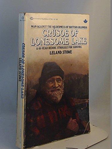 9780345279613: Crusoe of Lonesome Lake