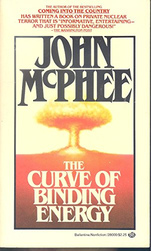 9780345280008: The Curve of Binding Energy