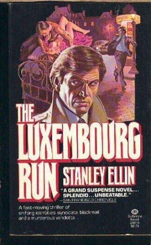 9780345280169: The Luxembourg Run