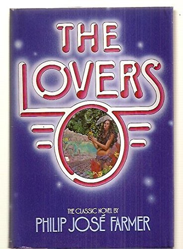 9780345280329: The Lovers