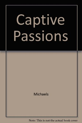 Captive Passions (0345280539) by Michaels, Fern