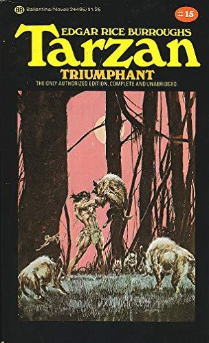 T15 Tarzan Triumphant: Burroughs, Edgar Rice