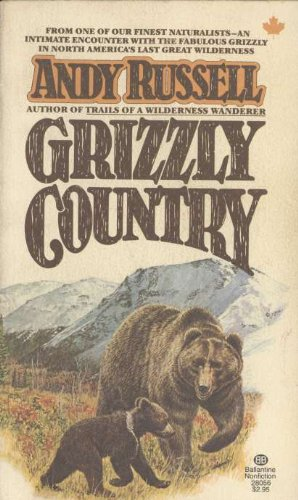 9780345280565: Grizzly Country
