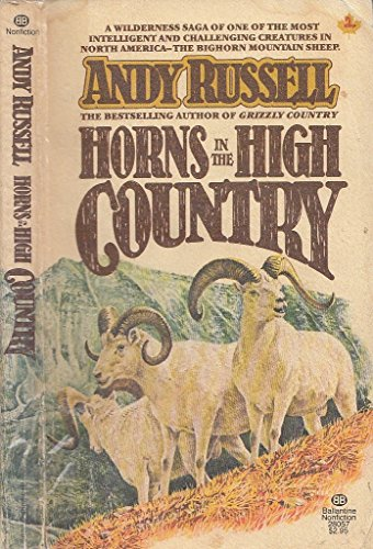 9780345280572: Horns in High Country
