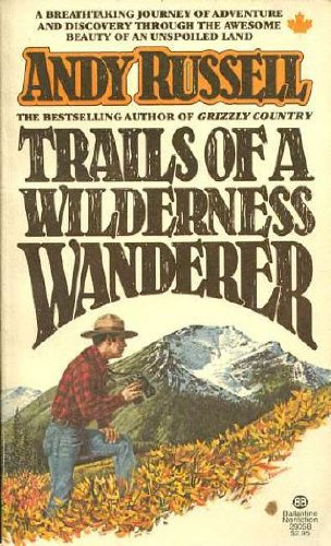 9780345280589: Trails of a Wilderness Wanderer