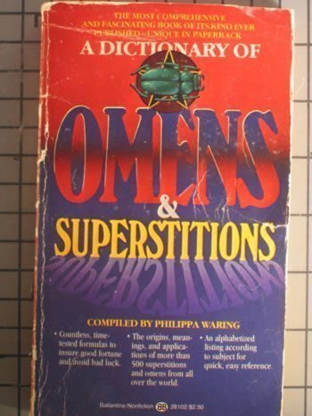 9780345281029: A Dictionary of Omens & Superstitions