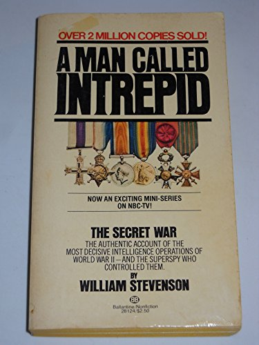 A Man Called Intrepid (0345281241) by Stevenson, William