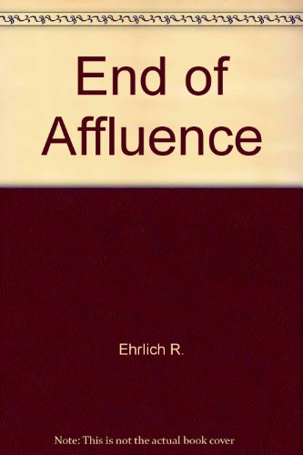 9780345281494: The End of Affluence