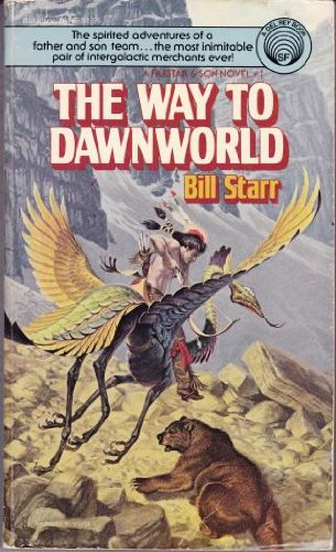 The Way to Dawnworld (9780345281661) by Bill Starr