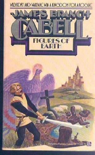 Figures of Earth: Cabell, James Branch