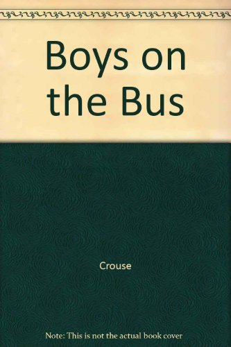 9780345281944: Boys on the Bus