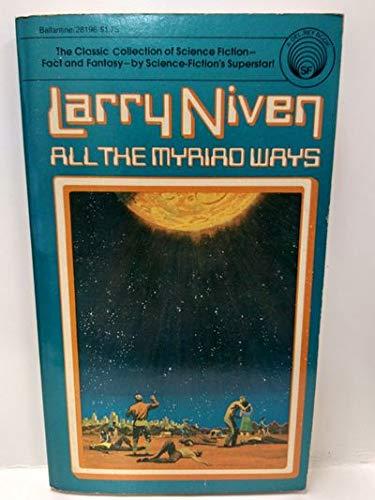 9780345281968: All the Myriad Ways