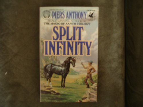 Split Infinity (0345282132) by Piers Anthony
