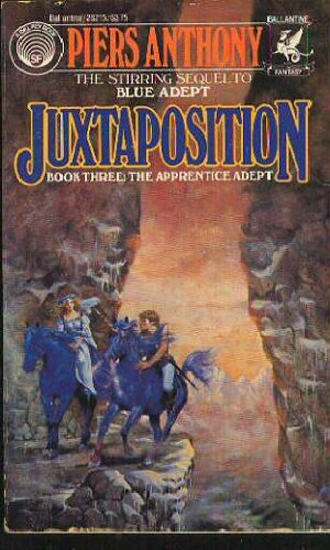 9780345282156: Juxtaposition (Apprentice Adept, Book 3)