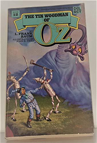 The Tin Woodman of Oz: L. Frank Baum