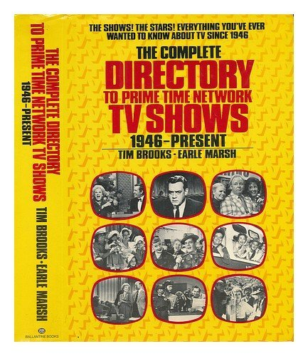 The Complete Directory to Prime Time Network TV Shows 1946-Present: Brooks, Tim