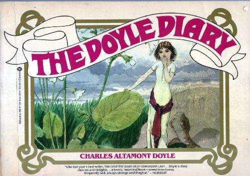 The Doyle Diary: The Last Great Conan Doyle Mystery with a Holmesian Investigation into the Strange...