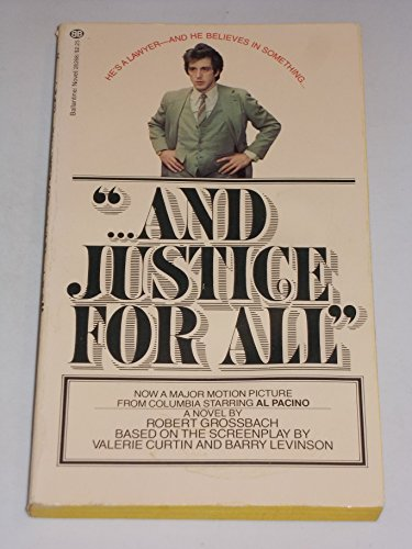 AND JUSTICE FOR ALL: Grossbach, Robert