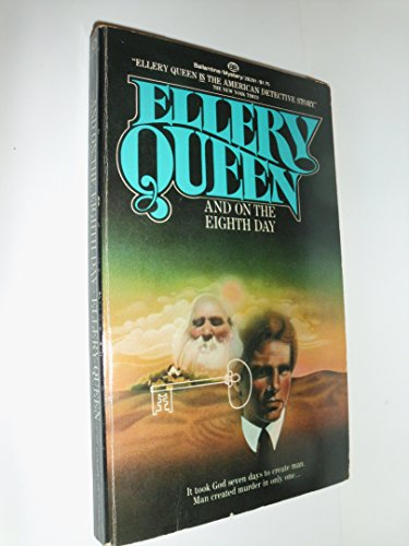 And on the Eighth Day: Ellery Queen