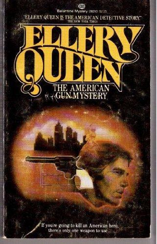 9780345282934: The American Gun Mystery