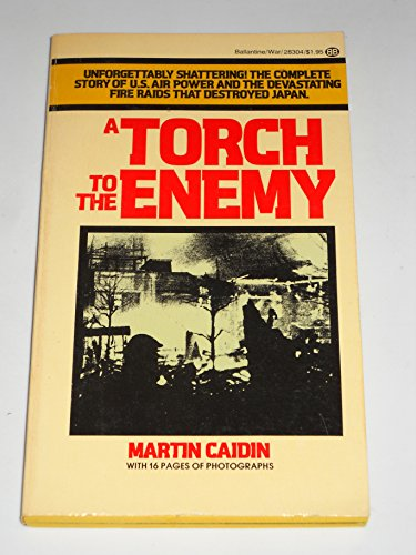 9780345283047: A TORCH TO THE ENEMY