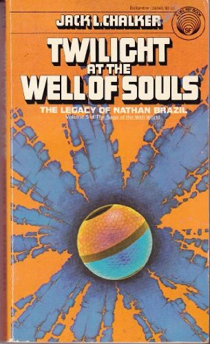 9780345283689: Twilight at the Well of Souls (Saga of the Well World, Vol. 5)