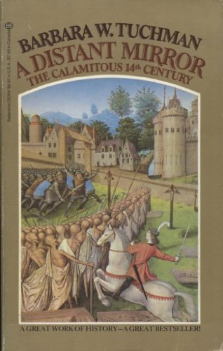 9780345283948: A Distant Mirror: The Calamitous 14th Century