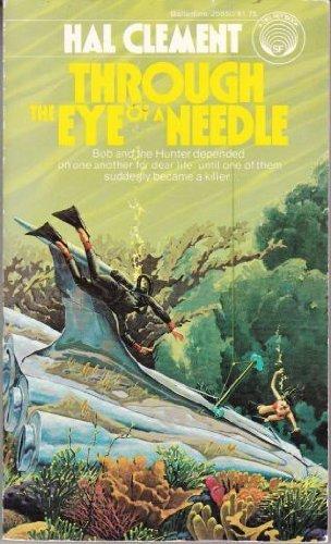 9780345284105: Through the Eye of a Needle