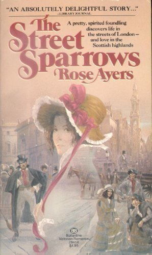 The Street Sparrows: Ayers, Rose