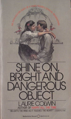 9780345284150: Shine On, Bright and Dangerous Object