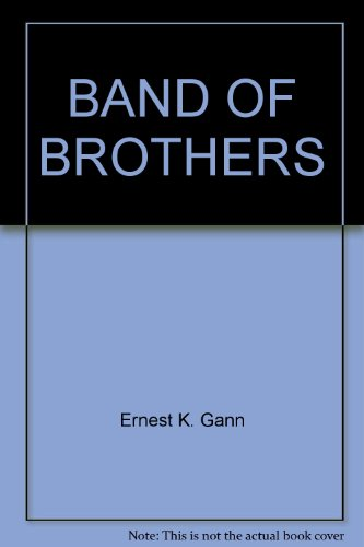 9780345284631: Band of Brothers