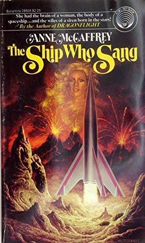 The Ship Who Sang (0345285050) by McCaffrey, Anne