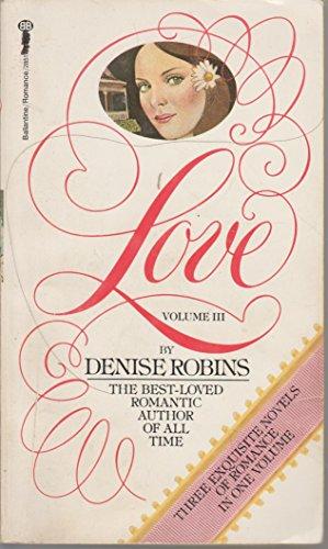 Love, Volume III: Lightning Strikes Twice/Forbidden/A Love: Robins, Denise
