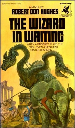 The Wizard in Waiting (Del Rey Fantasy) (0345285743) by Robert Don Hughes
