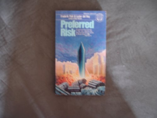 PREFERRED RISK (0345285751) by Frederik Pohl; Lester Del Rey