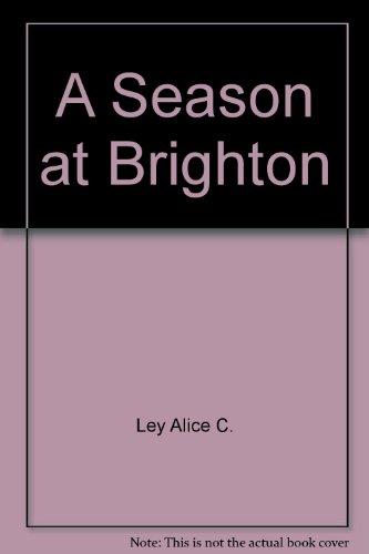 9780345285775: A Season at Brighton