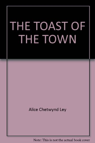 9780345285782: THE TOAST OF THE TOWN