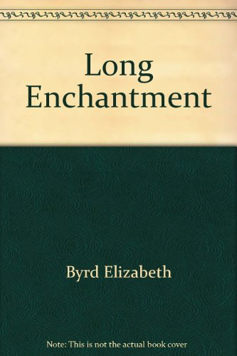9780345285881: The Long Enchantment